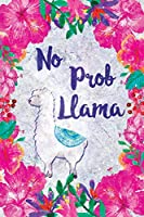 No Prob Llama: Cute Floral Pink Wide-Ruled Notebook with Alpaca Quote