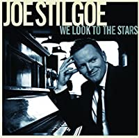 We Look To The Stars by Joe Stilgoe