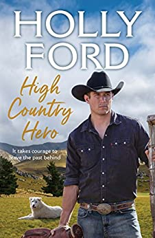 High Country Hero by [Ford, Holly]
