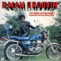 E-Man Groovin by Jimmy Castor Bunch (2013-04-24)