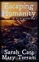Escaping Humanity (The Exceptionals Book 1)