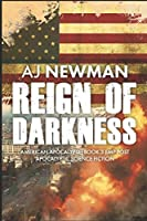 Reign of Darkness: American Apocalypse: Book 3 EMP post apocalyptic science fiction