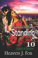 Standing Out: Jungle of Delusion #10 (The Westbrook High Series)