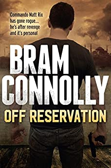 Off Reservation (Matt Rix Thrillers) by [Connolly, Bram]