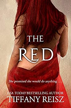 The Red: An Erotic Fantasy by [Reisz, Tiffany]