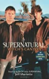 Supernatural: Witch's Canyon (English Edition)