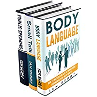 Communication Skills: 3 Manuscripts - Body Language, Small Talk, Public Speaking (Communication For Beginners, Communications Skills, Communication Tools, ... Public Speaking Book 2) (English Edition)