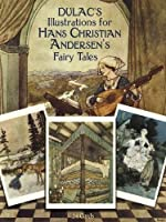 Dulac's Illustrations for Hans Christian Andersen's Fairy Tales: 24 Cards (Dover Postcards)