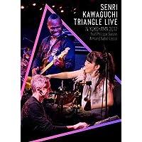 SENRI KAWAGUCHI TRIANGLE LIVE IN YOKOHAMA 2017 [DVD]
