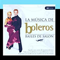 Bailes de Sal?n Boleros (Ballroom Dance Boleros) [並行輸入品]