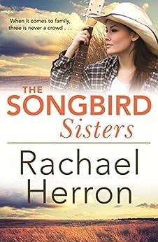 The Songbird Sisters by [Herron, Rachael]