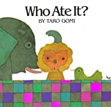 Who Ate It? (Pb) (Discovery Books for Toddlers)