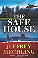 The Safe House: From the Author of the Adults in the Room (Tim and Mary Ann)