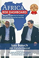 Africa Risk Dashboard: Mitigation Architecture for Investors From Lessons Learned the Hard Way [並行輸入品]