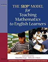 SIOP® Model for Teaching Mathematics to English Learners, The (SIOP Series)