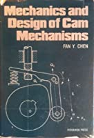 Mechanics and Design of Cam Mechanisms