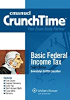 Basic Federal Income Tax (The Crunchtime Series)