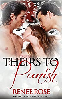 Theirs to Punish (Theirs - A Double Dom Series Book 1) by [Rose, Renee]