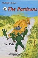 Partisans (Shadow Series, No 4/Ip 0814)