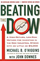 Beating the Dow (Revised and Updated) by Michael B O'Higgins John Downes(2000-03-15)