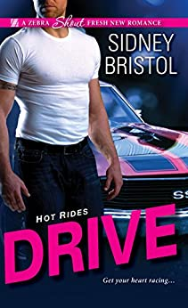 Drive (Hot Rides Book 1) by [Bristol, Sidney]