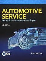 Automotive Service: Inspection, Maintenance, Repair (Mindtap Course List)