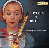 Cooking the Blues by Buddy Defranco (2011-11-01)