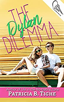The Dylan Dilemma by [Tighe, Patricia B.]