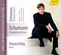 Character Pieces I by ROBERT SCHUMANN (2012-05-29)