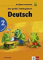 Das grosse Trainingsbuch Deutsch 2. Schuljahr. RSR 2006. (Lernmaterialien)