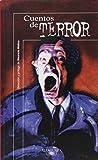 Cuentos Del Terror / Tales of Terror