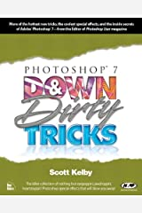 Photoshop 7 Down and Dirty Tricks Kindle Edition