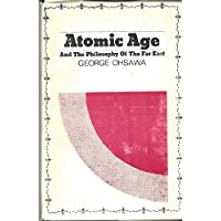 Atomic Age and the Philosophy of the Far East
