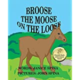 Broose the Moose on the Loose (English Edition)