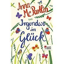 Irgendwo im Glück (German Edition)