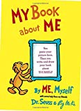 My Book About Me by ME Myself (Classic Seuss)