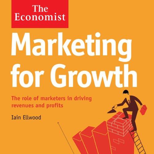 Marketing for Growth | Iain Ellwood