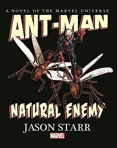 Download Ant-Man: Natural Enemy Prose Novel 0785193235