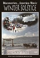 Discoveries America Music: Winter Soistice [DVD]