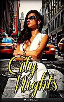 City Nights by [Wyatt, Carol]