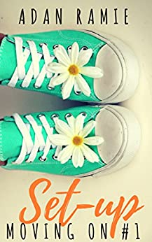 Set-up: A Friendship-Centric Lesbian Romance (Moving On Book 1) by [Ramie, Adan]