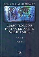 Curso Teórico E Prático De Direito Societário - Volume 2