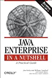 Java Enterprise: in a Nutshell