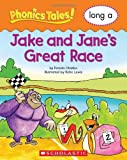 The Great Race (Long A) (Phonics Tales)
