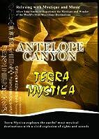 Terra Mystica Antelope Canyon [DVD] [Import]