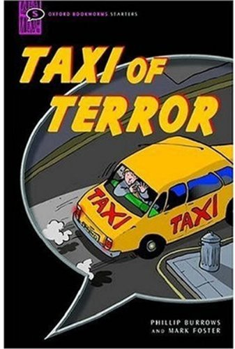 Taxi of Terror: Comic-strip (Oxford Bookworms Starters)の詳細を見る