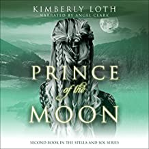 Prince of the Moon: Stella and Sol, Book 2