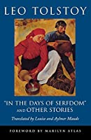 """""""In the Days of Serfdom"""" and Other Stories (Pine Street Books)"""