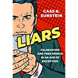 Liars Falsehoods and Free Speech in an Age of Deception