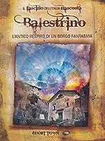 Ghost Town - Balestrino - L'Antico Respiro Di Un Borgo Fantasma [Italian Edition]